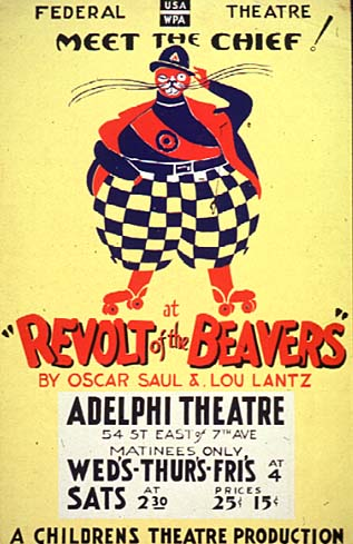 Poster For The Revolt Of Beavers By An Unknown WPA Artist 1937 Silkscreen Music Division Library Congress Federal Theatre Project Produced A